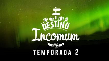 Destino Incomum - Luzes do Norte  - Temporada T02 - Episódio E01