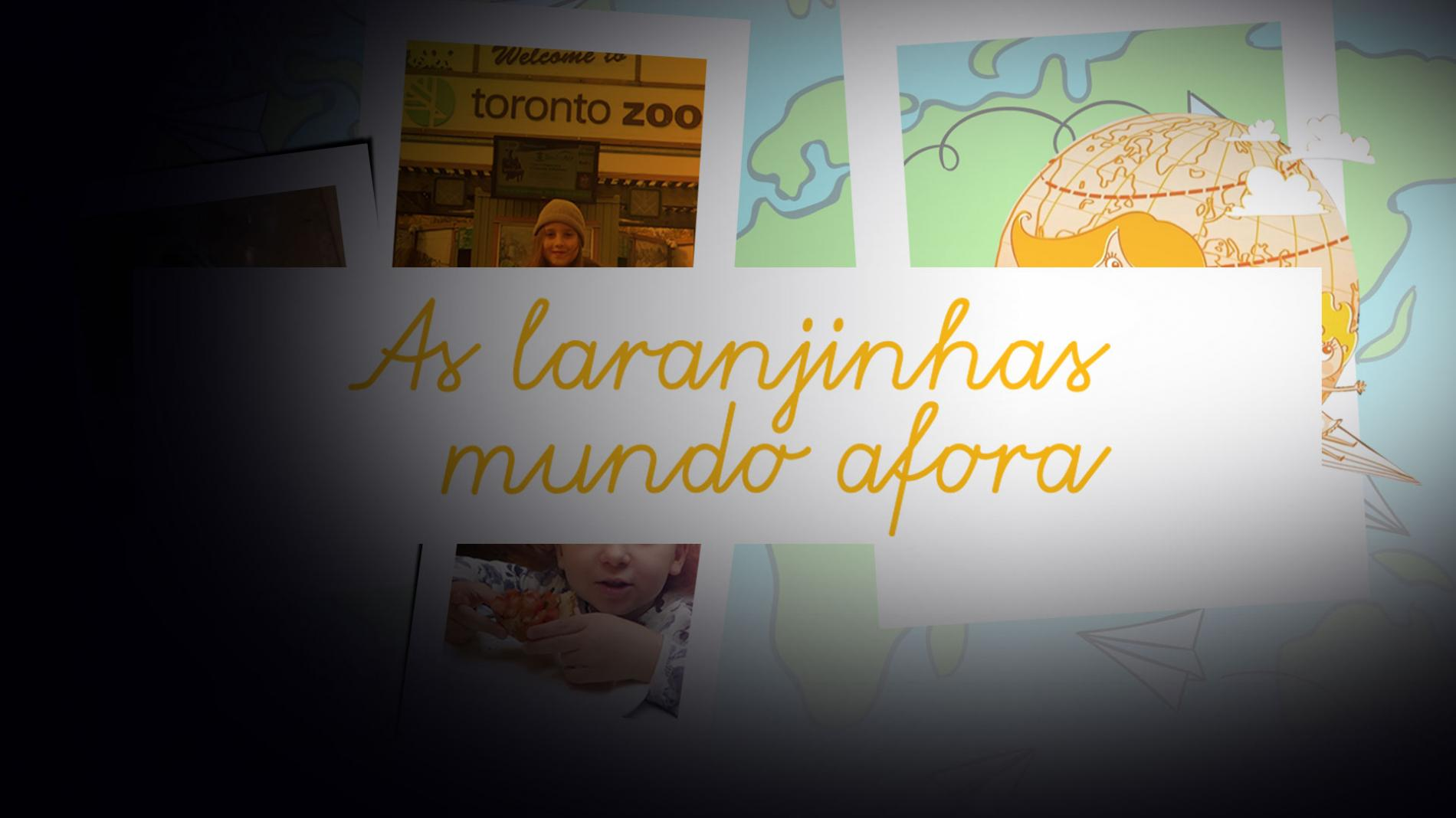 As Laranjinhas Mundo Afora - Temporada T03 - Episódio E10